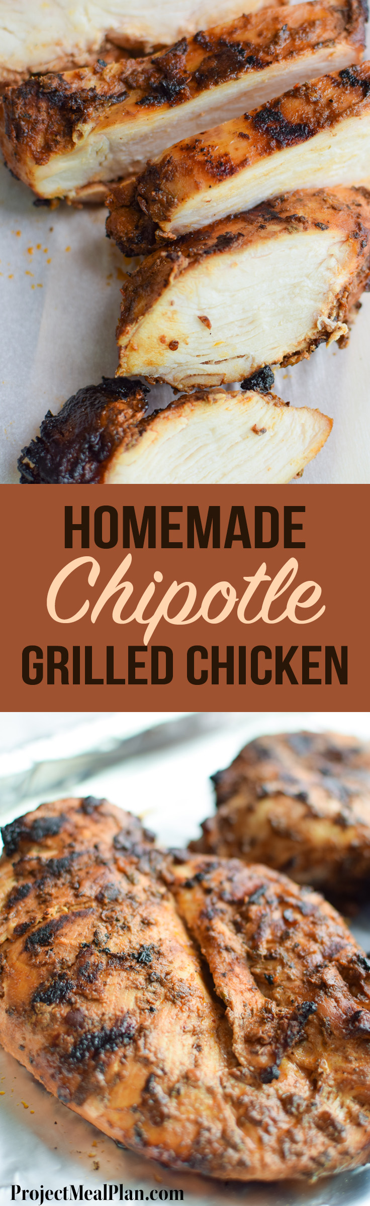 Homemade Chipotle Grilled Chicken recipe, super easy to make in large batches for that Chipotle restaurant taste at home! - ProjectMealPlan.com