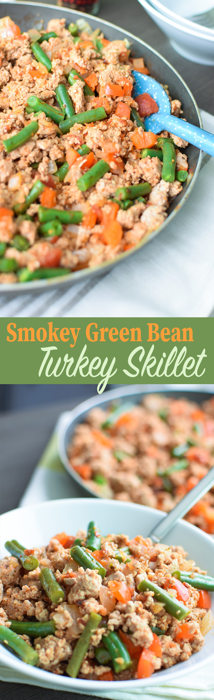 Smokey Green Bean Turkey Skillet recipe - Great for meal prep, dinner, lunch - serve over rice or quinoa! - Projectmealplan.com