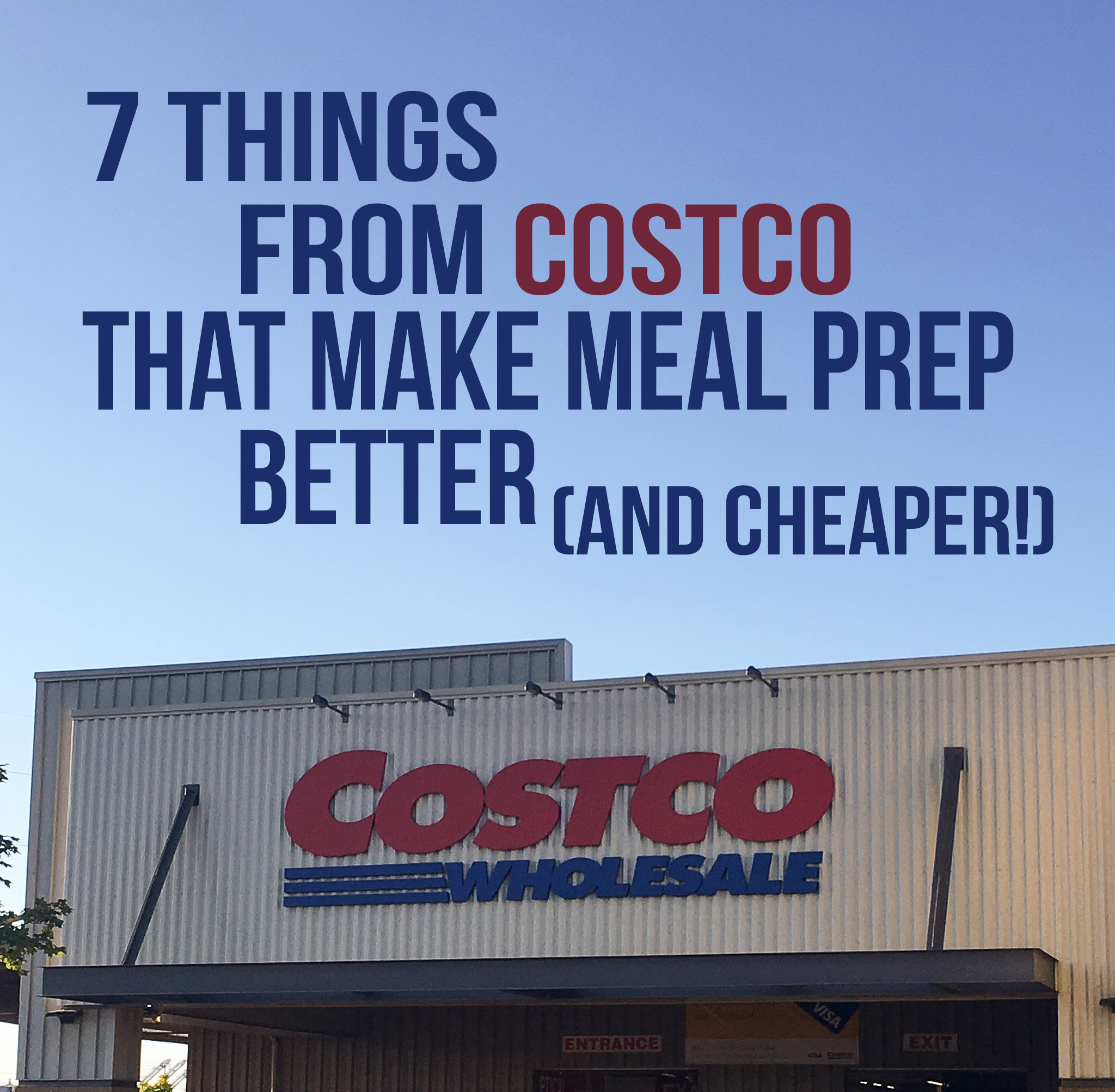 7 things from Costco that make meal prep better and cheaper - our top 7 items compared with regular grocery store prices! And what I use the items for! - ProjectMealPlan.com