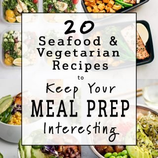 20 Seafood and Vegetarian Recipes to Keep Your Meal Prep Interesting - No poultry or red meat here! Try a new meal prep recipe and keep it interesting with one of these ideas! - ProjectMealPlan.com