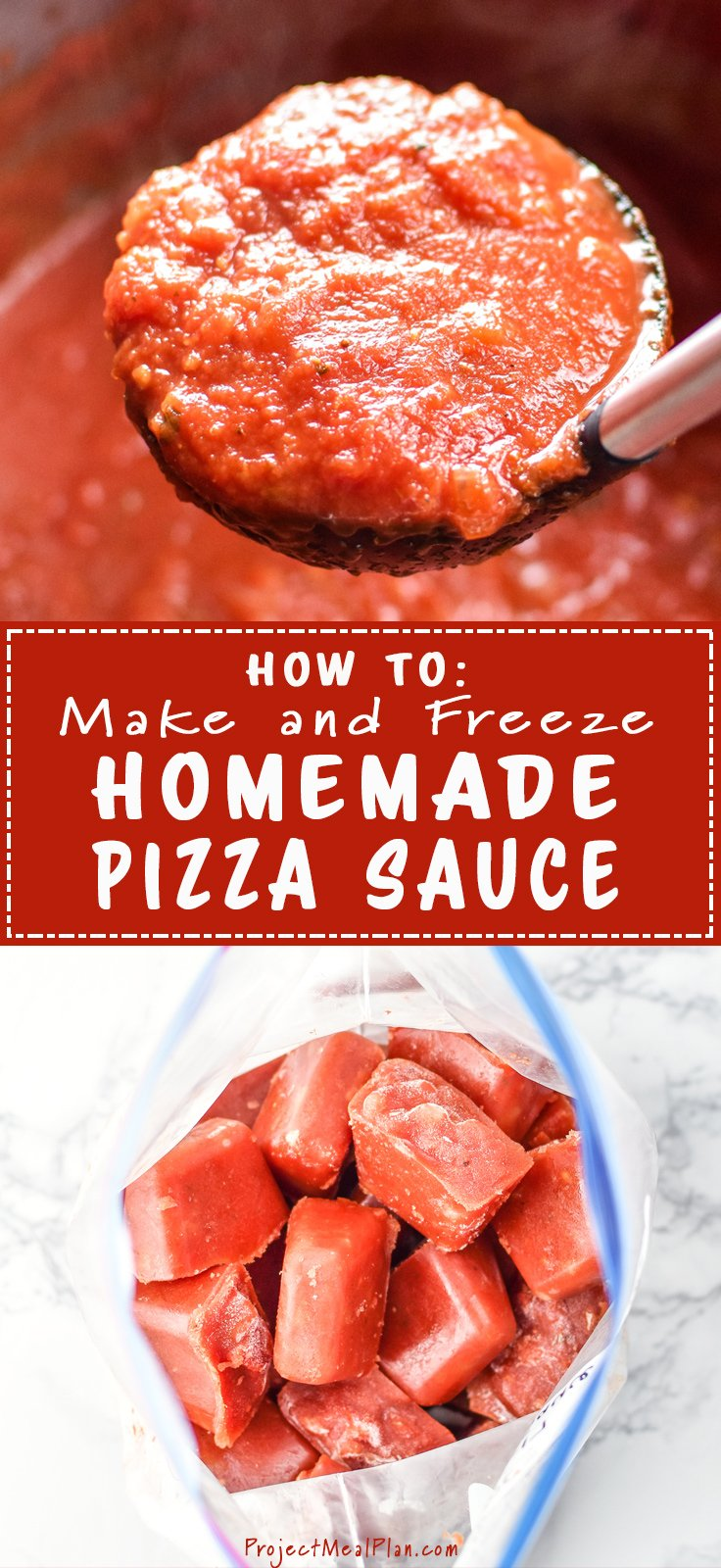 How to Make and Freeze Homemade Pizza Sauce - Big batch pizza sauce recipe to prep so you can have homemade pizza sauce in 10 minutes, anytime! - ProjectMealPlan.com