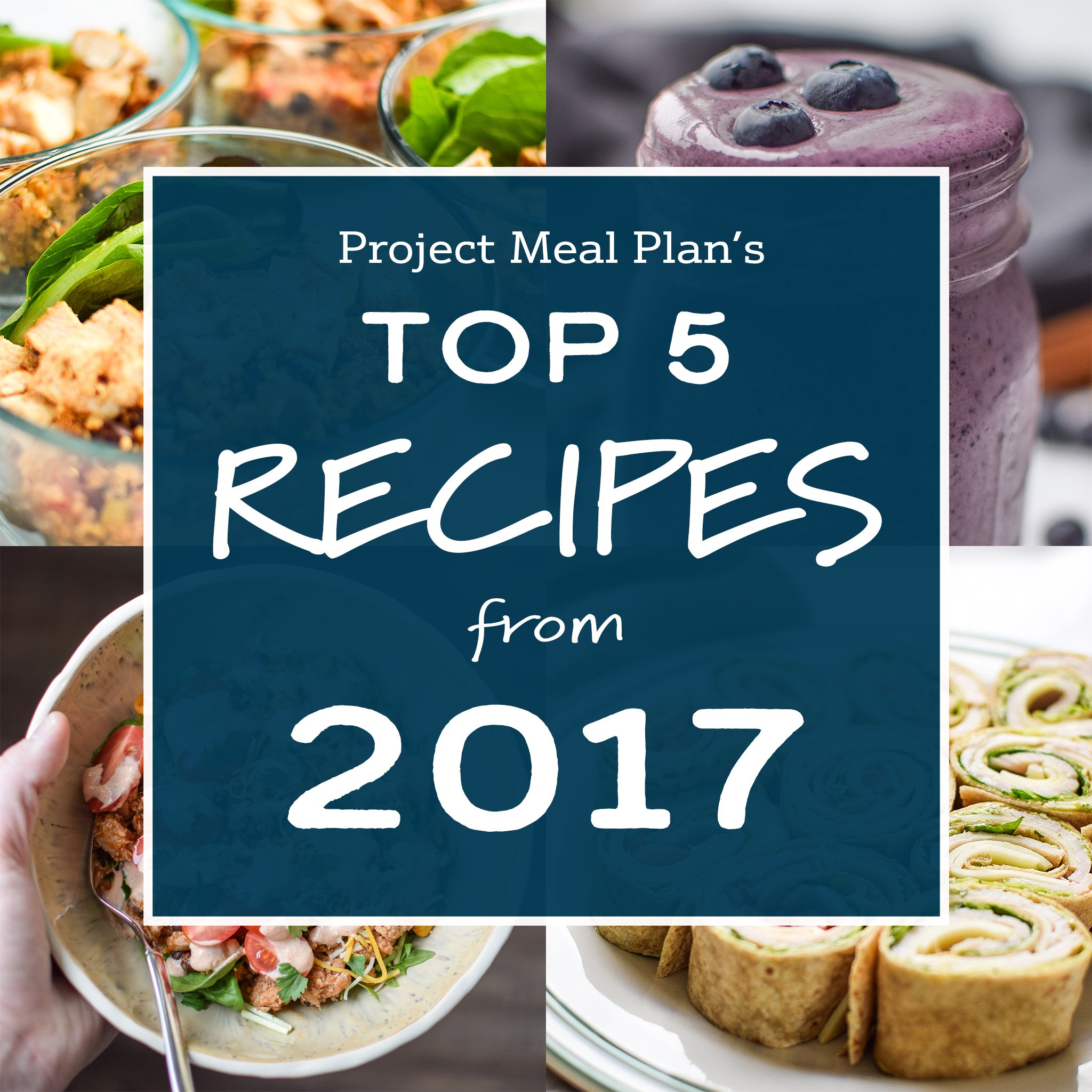 title and cover photo for the top 5 recipes of 2017