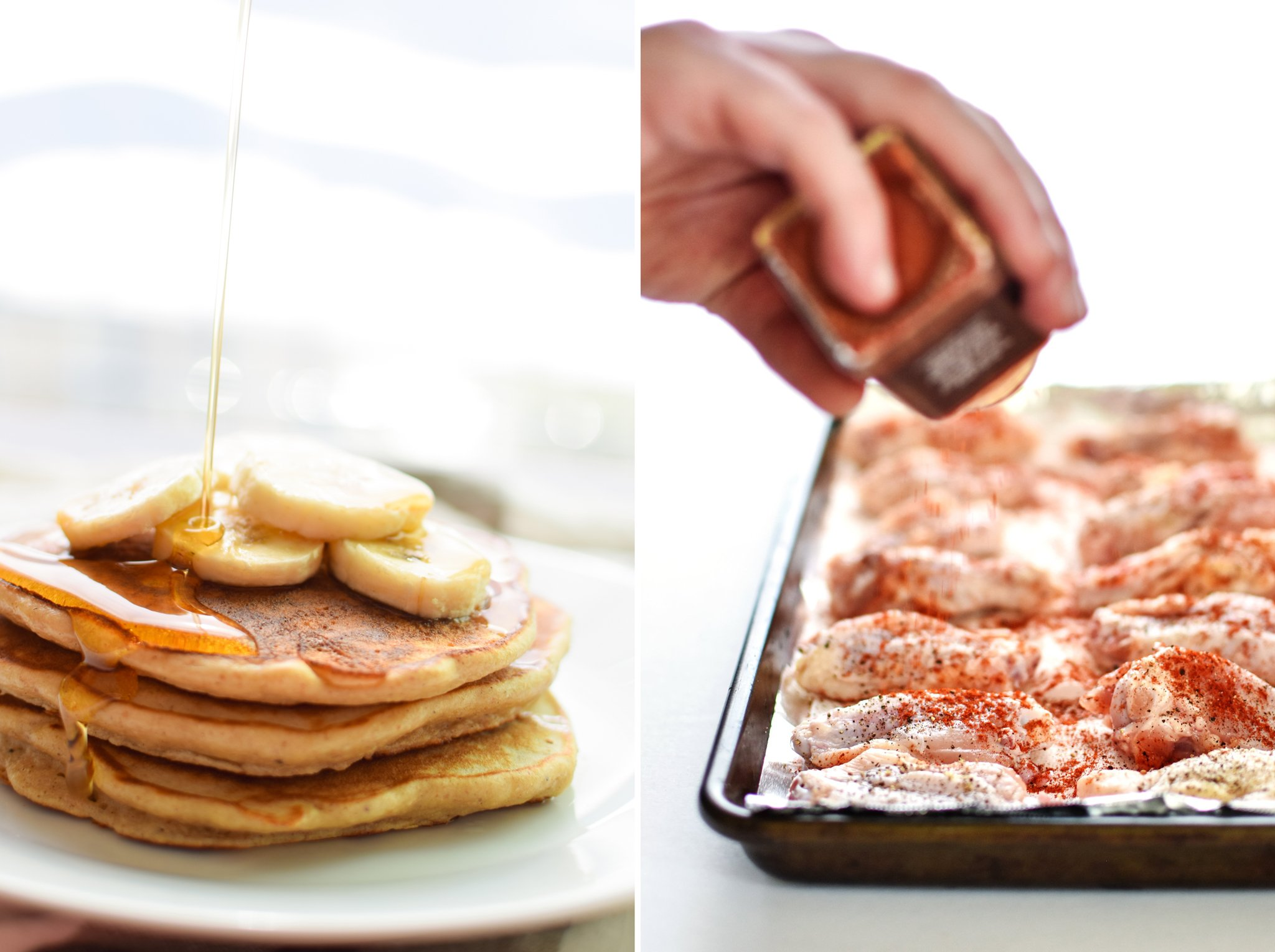 Banana protein pancakes with syrup drizzle on the left; paprika being sprinkled on raw chicken wings on the right.