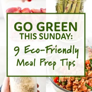 Go Green This Sunday: 9 Eco-Friendly Meal Prep Tips