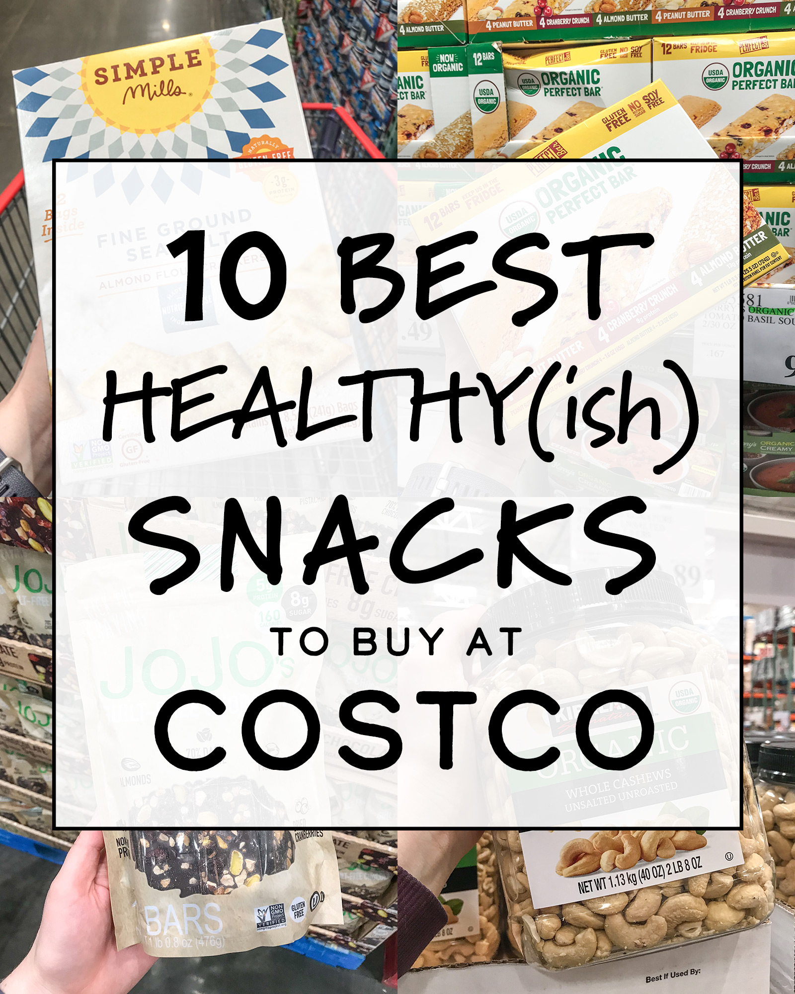 10 Best Healthy(ish) Snacks to Buy at Costco - Project Meal Plan