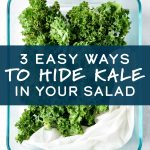 easy ways to hide kale in your salad cover photo