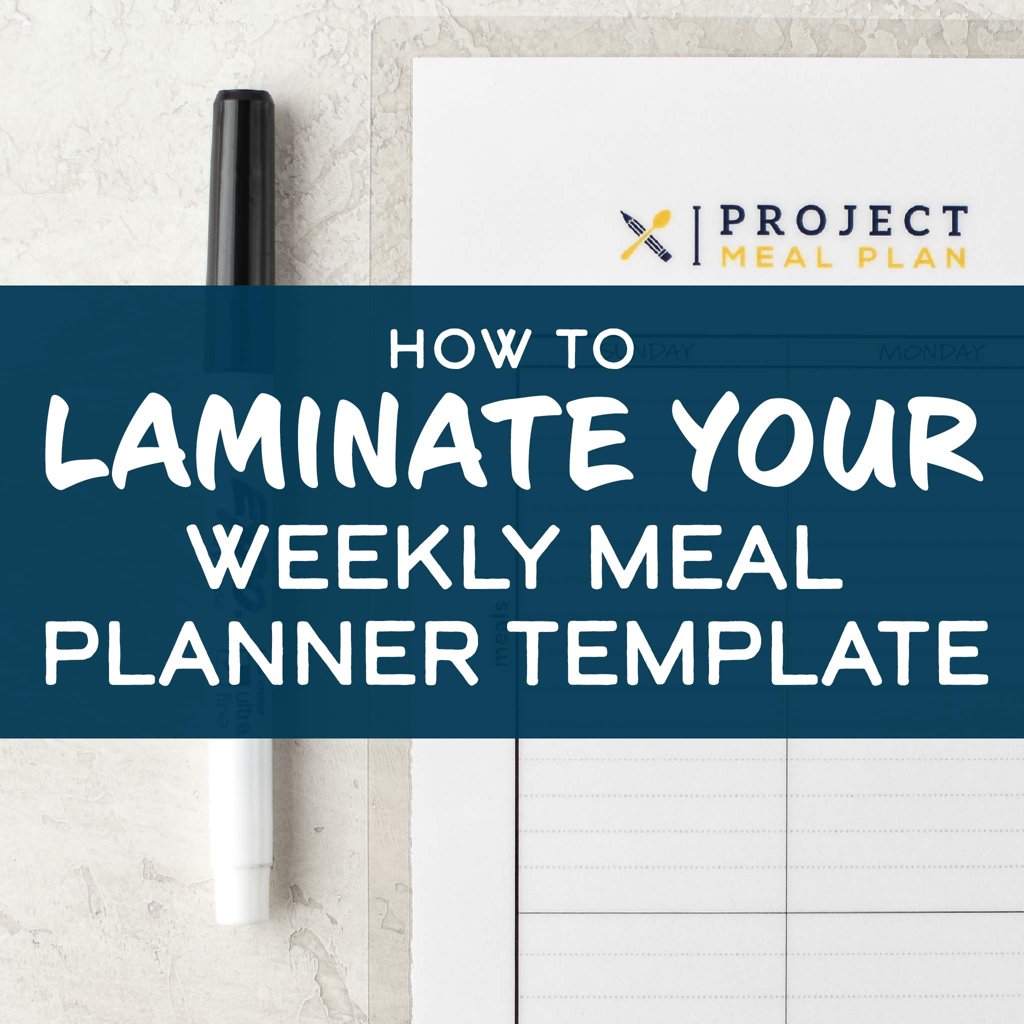 cover for how to laminate your weekly meal planner template