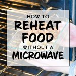 cover for how to reheat food without a microwave with text.